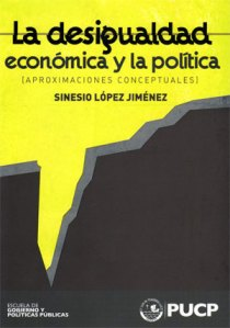 Sinesio López, Desigualdad Económica y Política