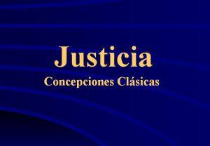 Justicia Clásicas