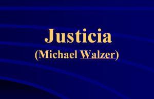 Justicia Walzer